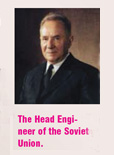 The Head Engineer of the Soviet Union.